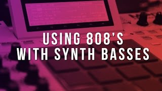 How To Use 808&#39s With a Synth Bass (FL Studio Tutorial)