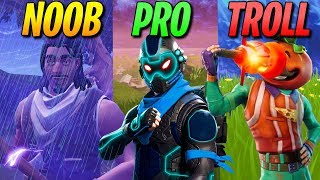 NOOB vs PRO vs TROLL - Fortnite Battle Royale Funny & WTF Moments
