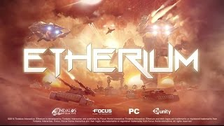 Etherium - Gameplay Trailer