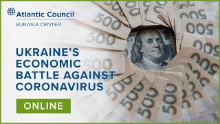Ukraine's economic battle against coronavirus
