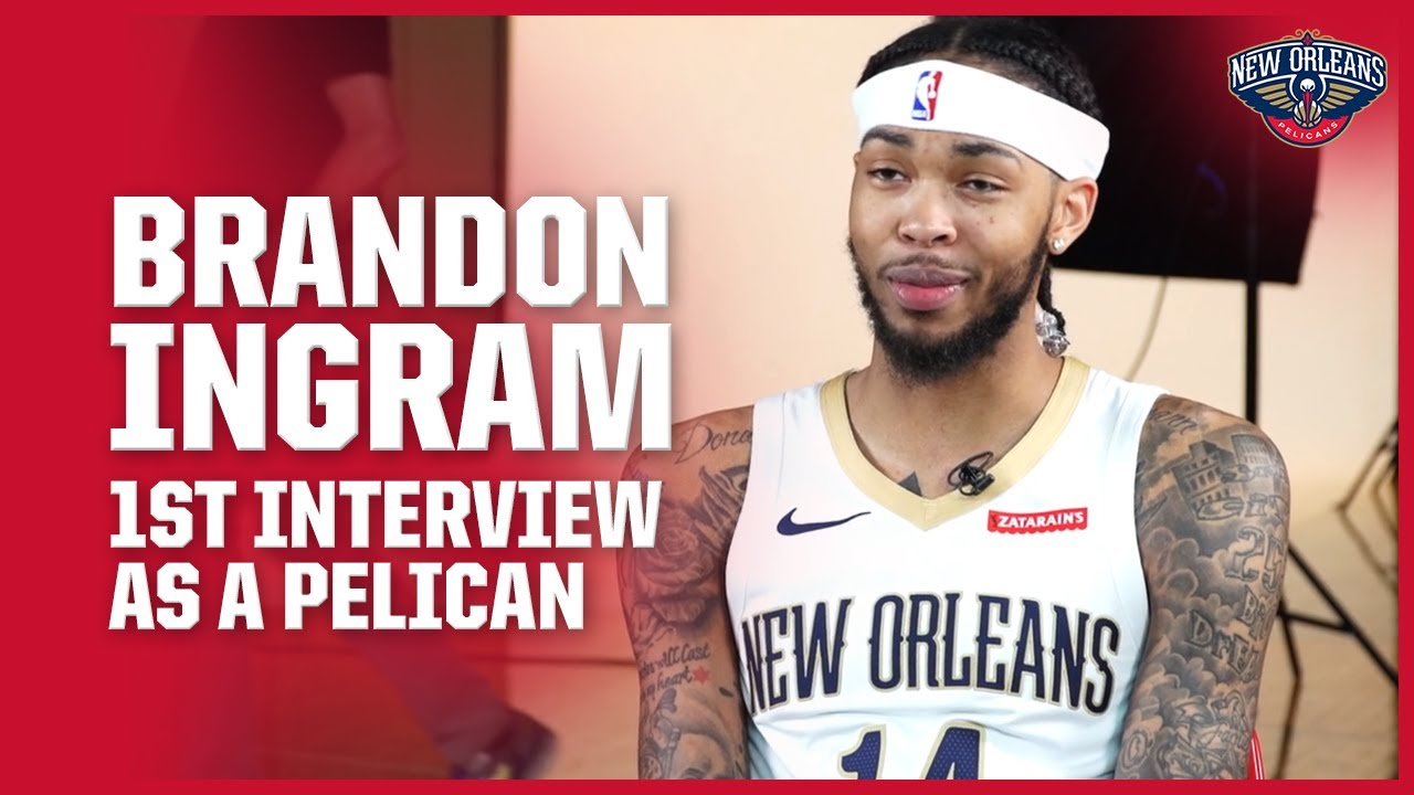 Brandon Ingram Anxious To Get Back On The Floor With The Pelicans