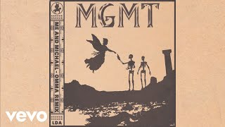 MGMT - Me and Michael (OMMA Remix - Official Audio)