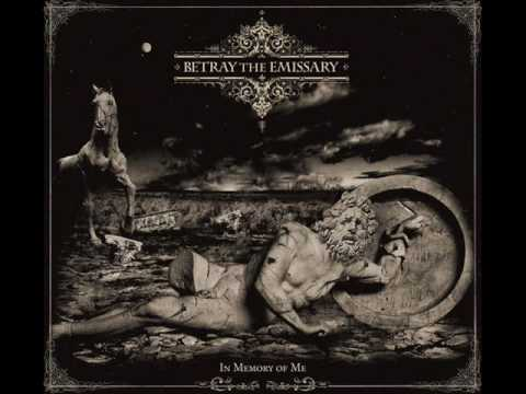 Betray The Emissary - A friend in the eyes of chaos