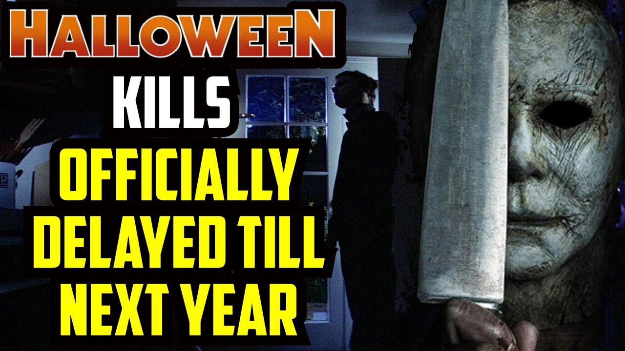 Halloween Kills | Delayed Till 2021 & NEW TEASER Released