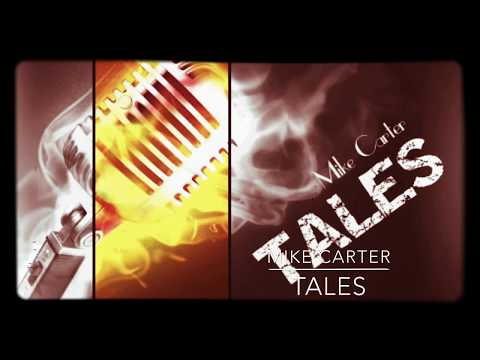 Tales - Mike Carter (HD AUDIO)