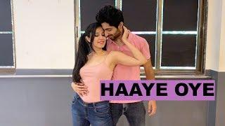 Haaye Oye - Qaran | Dance Cover | Nidhi Kumar Choreography ft. Prateek