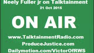 [1h]Neely Fuller- Striking Black Females, Racial Profiling & Nonsensical Priorities | 21 Oct 2015