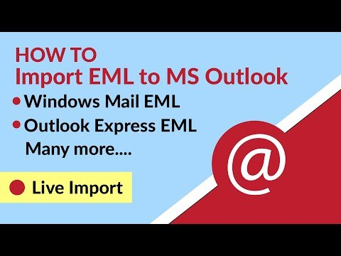 Import EML files to PST & Export EML in Outlook with
