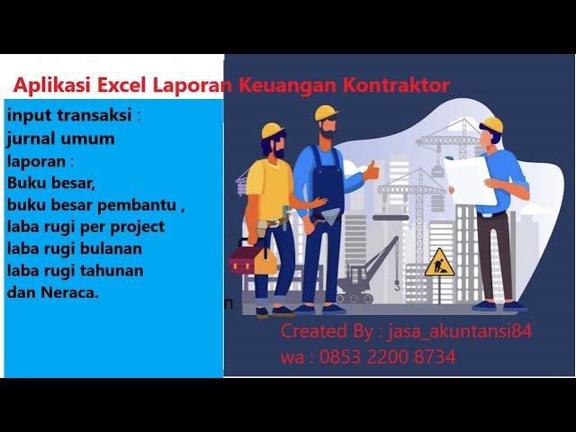 Laporan Keuangan Konstruksi Beserta Cara Penyusunannya