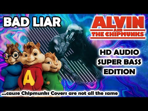Bad Liar [RELOADED] (Alvin And Chipmunks HD COVER) - Imagine Dragons - NO ROBOTIC VOICES