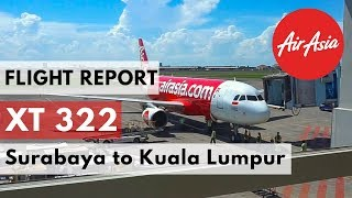 Flight Report   AirAsia XT 322 Surabaya to Kuala Lumpur