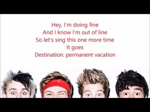 5 Seconds of Summer - Permanent Vacation (Lyrics + Pictures)