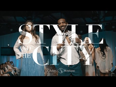 Style and the City Fashion Show | Chelsea's Boutique