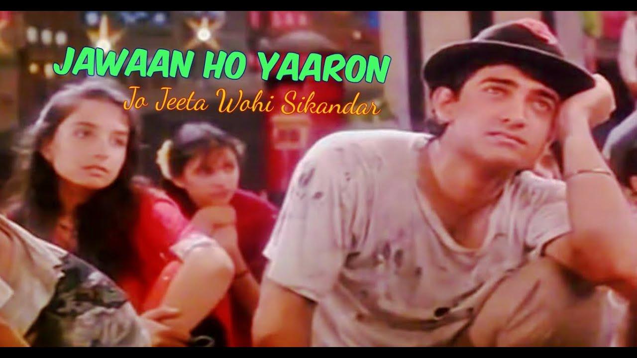 Download Jawaan Ho Yaaron (Arre Yaaron Mere Pyaron) | Jo Jeeta Wohi Sikandar | Aamir Khan
