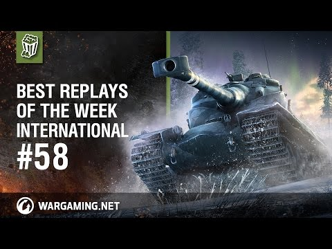 World of Tanks - Best Replays of the Week International #58