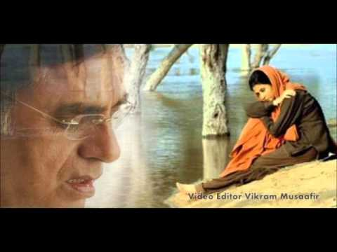 Haath Chhute Bhi To... Jagjit Singh (from Pinjar)