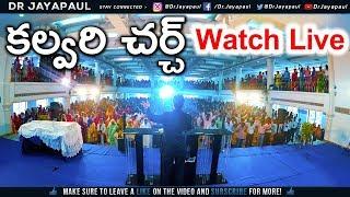 Continue | కల్వరి చర్చ్ | Sunday Service | 03-02-2019 | Dr Jayapaul