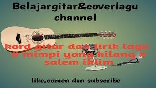 chord gitar- lirik lagu-Mimpi yang hilang iklim malaysia ( RMBELAJARGITAR )