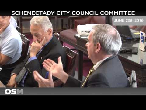 Schenectady City Council Committee Meeting June 20th 2016
