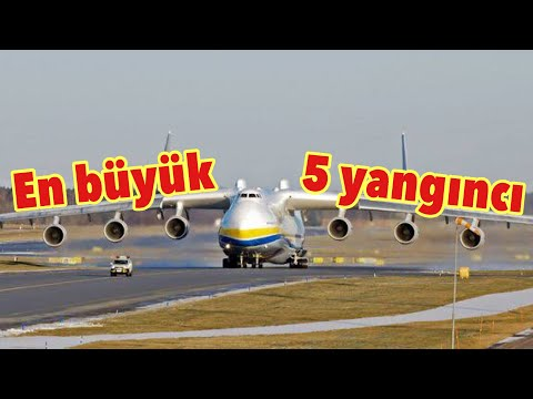 Dünya'nın en büyük 5 Yangın söndürme Uçağı hangi ülkeye ait ? Özel çalışma