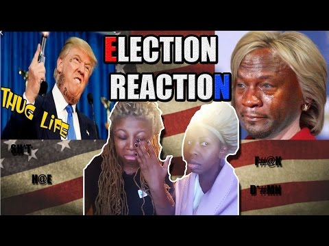 2016 Election Reaction, Please Excuse My French (Donald Trump vs Hillary Clinton)
