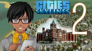 SUPER CITIZEN!! [Cities: Skylines - Part/Episode 2]
