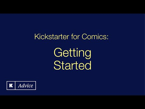 Kickstarter for Comics: Getting Started