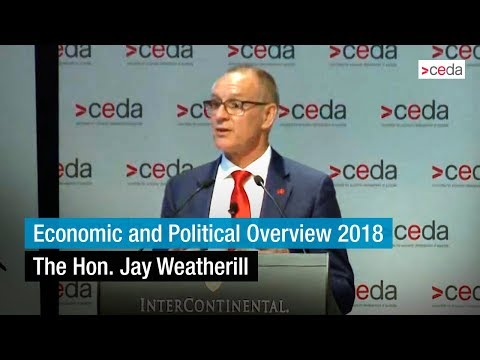 Economic and Political Overview 2018 - The Hon. Jay Weatherill
