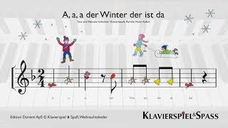A a a der Winter der ist da, Weihnachtslieder, Kinderlieder