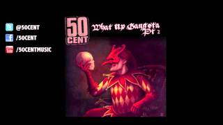 What Up Gangsta Pt 2 by 50 Cent | 50 Cent Music