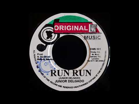 JUNIOR DELGADO - Run Run