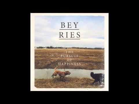 Beyries - The Pursuit Of Happiness