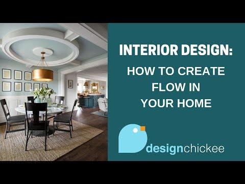Interior Design Tips: Make your home flow together