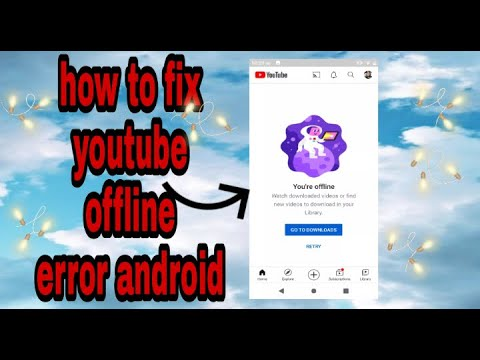 How to fix youtube offline error android🇵🇭