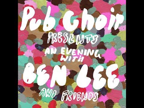 Ben Lee + Pub Choir Tour Australia September 2019!