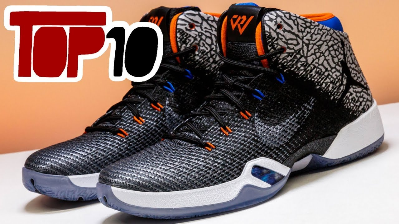 015ee3d67501 Top 10 Air Jordan 31 Shoes Of 2017 - YouTube