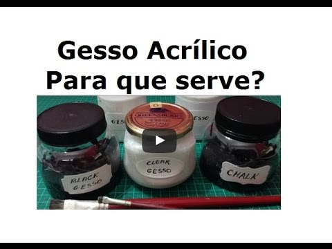 Gesso Acrílico,  para que serve?(Acrylic Gesso, what is it for?) - VIDEO