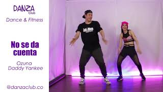 No se da Cuenta Ozuna Dance Fitness