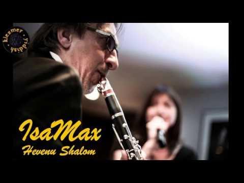 Hevenu Shalom Aleichem  הבאנו שלום עליכם  קלָרנִית by IsaMax (vocal, clarinet)