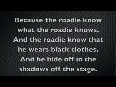 Tenacious D - Roadie Lyrics