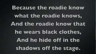 Tenacious D - Roadie Lyrics