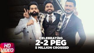 Celebrating 5M Views   2 2 Peg   Goldy Desi Crew   Parmish Verma   Latest Punjabi Song 2018