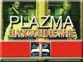 PLAZMA BLACK WOULD BE WHITE WITH LYRICS mp3