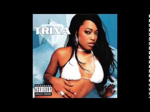 Trina - Nasty Bitch feat. Money Mark Diggla - Diamond Princess