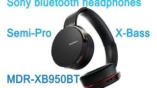 new sony bluetooth headphones x bass semi pro mdr xb950bt testing with studio mic full review