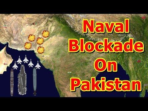 अगर India ने Pakistan पर एक Naval Blockade लागू की तो क्या होगा?