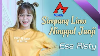 Esa Risty - Simpang Limo Ninggal Janji [OFFICIAL]