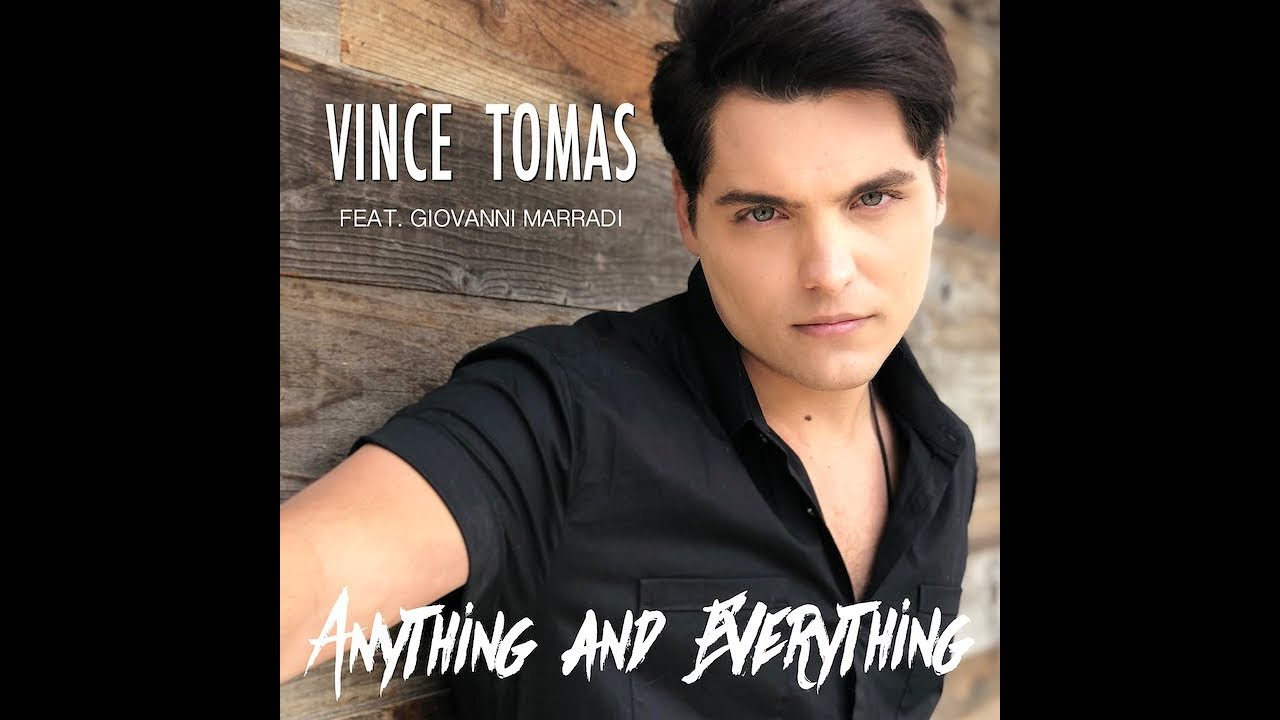 Vince Tomas- Anything and Everything (feat. Giovanni Marradi) Official Music Video