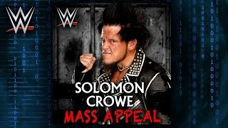 """WWE NXT: """"Mass Appeal"""" (Solomon Crowe) Theme Song + AE (Arena Effect)"""