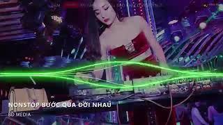 Bước Qua Đời Nhau💓 NoNsTop Vinahoms (Nhạc DJ)
